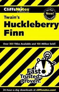 CliffsNotesTM on Twain's The Adventures of Huckleberry Finn