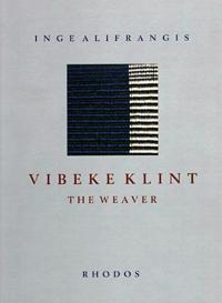 Vibeke Klint - the weaver