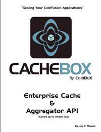 Cachebox by Coldbox: Scaling Your Coldfusion Applications