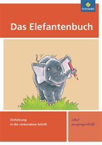Das Elefantenbuch. Schreibübungsheft. Schulausgangsschrift