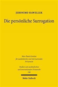 Die Personliche Surrogation: Eine Vergleichende Untersuchung Von Rechtsubergangen Zu Regresszwecken in Deutschland, Spanien Und England
