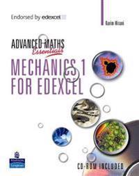 Level Maths Essentials: Mechanics 1 for Edexcel Book and CD-ROM