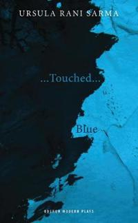 Touched/Blue