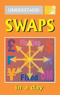 Understand Swaps in a Day