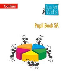 Busy Ant Maths -- Pupil Book 5a