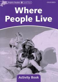 Dolphin Readers Level 4: Where People Live Activity Book