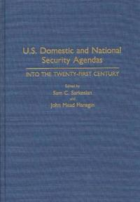 U.S. Domestic and National Security Agendas