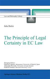The Principle of Legal Certainty in E. C. Law
