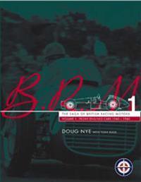 Brm - the saga of british racing motors