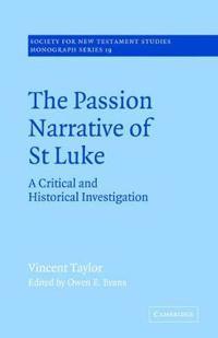 The Passion Narrative of St Luke