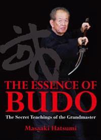 The Essence of Budo