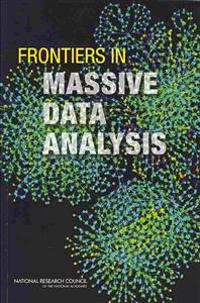 Frontiers in Massive Data Analysis