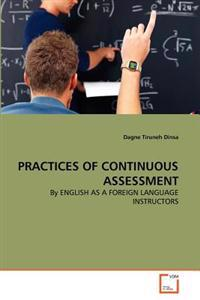 Practices of Continuous Assessment