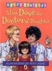 Miss Dose the Doctor's Daughter