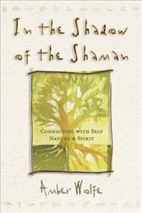 In the Shadow of the Shaman