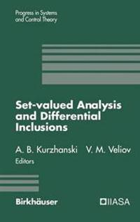 Set-Valued Analysis and Differential Inclusions