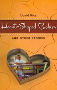 Heart-Shaped Cookies and Other Stories