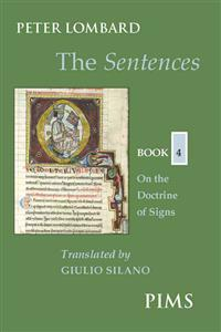 The Sentences: Book 4: On the Doctrine of Signs