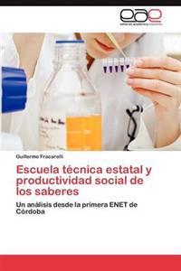 Escuela Tecnica Estatal y Productividad Social de Los Saberes