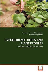 Hypolipidemic Herbs and Plant Profiles