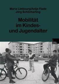 Mobilitat im kindes- und jugendalter