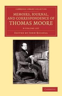 Memoirs, Journal, and Correspondence of Thomas Moore 8 Volume Set