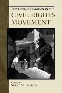 Human Tradition in the Civil Rights Movement