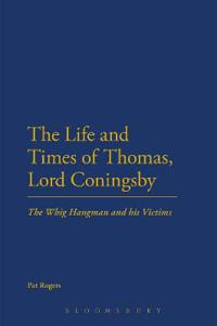 The Life and Times of Thomas, Lord Coningsby