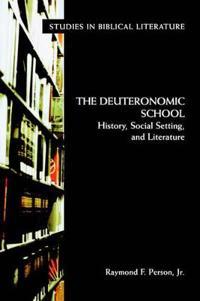 The Deuteronomic School