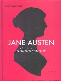 Jane Austen aikalaisemme