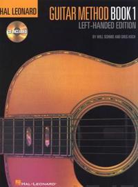 Hal Leonard Guitar Method: Left-Handed Edition [With CD (Audio)]