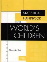Statistical Handbook on the World's Children