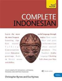 Complete Indonesian Beginner to Intermediate Course: Learn to Read, Write, Speak and Understand a New Language