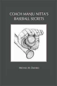 Coach Manju Nitta's Baseball Secrets