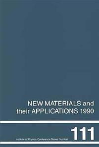 New Materials and Their Applications, 1990