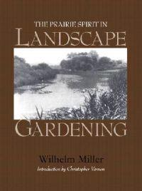 The Prairie Spirit in Landscape Gardening