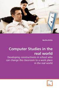 Computer Studies in the Real World