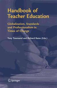 Handbook of Teacher Education