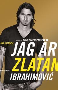 Jag är Zlatan Ibrahimovic´ : min historia