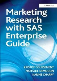 Marketing Research with SAS Enterprise Guide