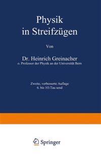 Physik in Streifz gen