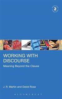 Working with Discourse - Meaning Beyond the Clause