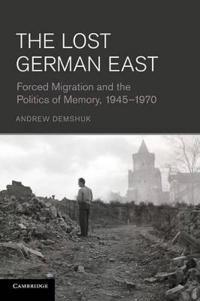 The Lost German East