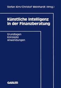 Kunstliche Intelligenz in Der Finanzberatung