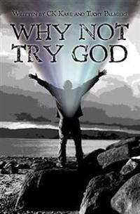 Why Not Try God