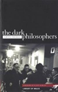 The Dark Philosophers