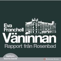 Väninnan: Rapport från Rosenbad