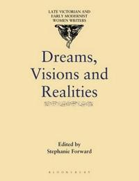 Dreams, Visions and Realities