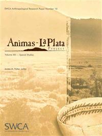 Animas-La Plata Project, Volume XIII: Special Studies