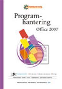 Programhantering Office 2007 Fakta & Övningar - Datoranvändning